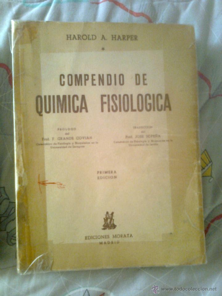 COMPENDIO DE QUIMICA FISIOLÓGICA PRIMERA EDICIÓN 1953 (Libros de Segunda Mano - Ciencias, Manuales y Oficios - Física, Química y Matemáticas)