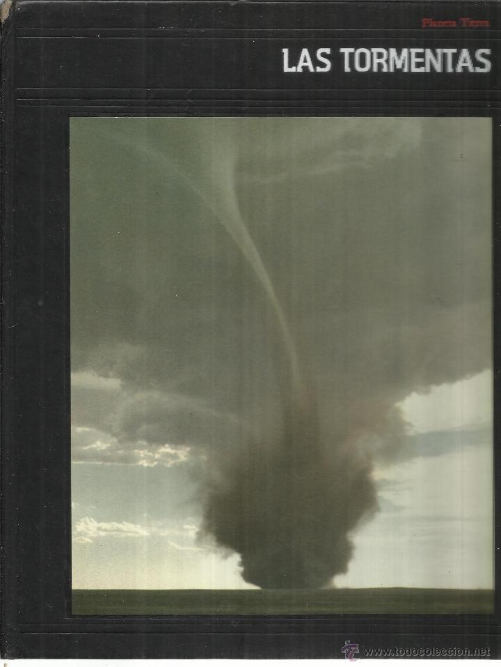 LAS TORMENTAS. A.B.C. WHIPPLE. EDITORIAL PLANETA. BARCELONA. 1987 (Libros de Segunda Mano - Ciencias, Manuales y Oficios - Paleontología y Geología)