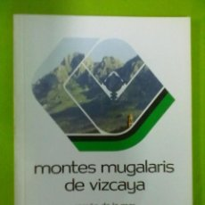 Libros de segunda mano: RAMON DE LA MAR MONTES MUGALARIS DE VIZCAYA NUMERO DOBLE. Lote 50513139