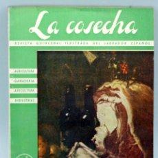 Libros de segunda mano: LA COSECHA REVISTA QUINCENAL ILUSTRADA LABRADOR ESPAÑOL Nº 142 1965 . Lote 50553725
