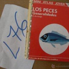 Libros de segunda mano: MINI ATLAS JOVER - LOS PECES, GENERALIDADES - ARRIZAGA - ENVIO GRATIS A ESPAÑA . Lote 50569956
