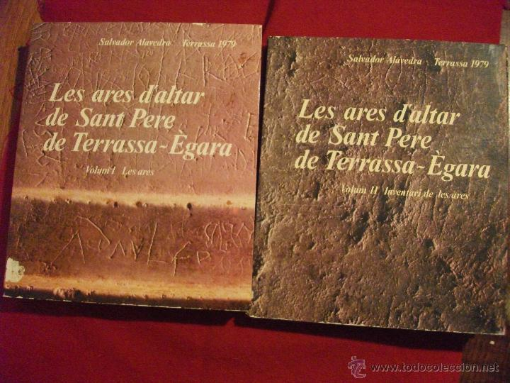 2 TOMOS - LES ARES DALTAR DE SANT PERE DE TERRASSA - EGARA - SALVADOR ALAVEDRA 1979 (Libros de Segunda Mano - Ciencias, Manuales y Oficios - Paleontología y Geología)