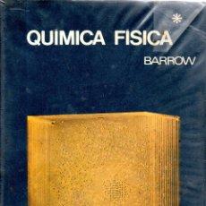 Libros de segunda mano de Ciencias: . LIBRO QUIMICA FISICA DE BARROW. Lote 50658333