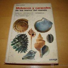 Libros de segunda mano: MOLUSCOS Y CARACOLES DE LOS MARES DEL MUNDO . OMEGA. Lote 50700516