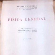 Libros de segunda mano de Ciencias: JULIO PALACIOS: FÍSICA GENERAL (MADRID, 1959) 2ª EDICIÓN. Lote 50718308