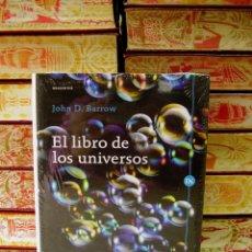 Libros de segunda mano de Ciencias - EL LIBRO DE LOS UNIVERSOS . Autor : Barrow, John D. - 50726076