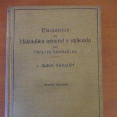 Second hand books of Sciences - ELEMENTOS DE HIDRAULICA GENERAL Y APLICADA CON MOTORES HIDRAULICOS. RUBIO SANJUAN. QUINTA EDICION - 50791551
