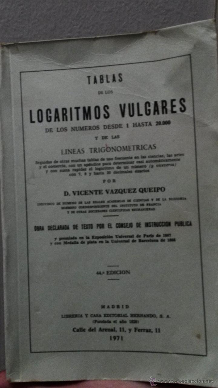 TABLAS DE LOS LOGARITMOS VULGARES, VICENTE VÁZQUEZ QUEIPO (Libros de Segunda Mano - Ciencias, Manuales y Oficios - Física, Química y Matemáticas)