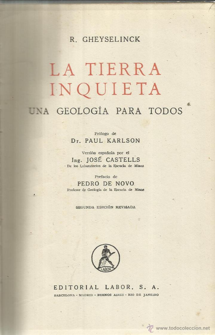 LA TIERRA INQUIETA. R. GHEYSELINCK. EDITORIAL LABOR. BARCELONA. 1967 (Libros de Segunda Mano - Ciencias, Manuales y Oficios - Paleontología y Geología)