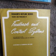 Second hand books of Sciences - Theory and problems of feedback and control systems. Schaum´s outline series - 50987833