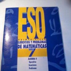 Libros de segunda mano de Ciencias: EJERCICIOS Y PROBLEMAS DE MATEMÁTICAS 7 ESO PREMER CICLO. EST21B6. Lote 50991769