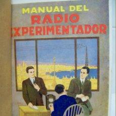 Libros de segunda mano de Ciencias: MANUAL DEL RADIO EXPERIMENTADOR Y LOS GRANDES INVENTOS (AGUSTÍN RIU), 3ª EDICIÓN (1932).. Lote 50999081