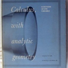 Libros de segunda mano de Ciencias: CALCULUS WITH ANALYTIC GEOMETRY - FUNCTIONS OF ONE VARIABLE - ANGUS TAYLOR / CHARLES J. A. HALBERG . Lote 51030526