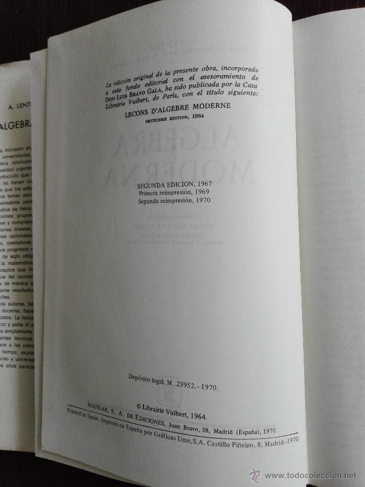 Libros de segunda mano de Ciencias: ALGEBRA MODERNA - A. LENTIN Y J. RIVAUD - AGUILAR - MADRID - 1970 - - Foto 4 - 51036009