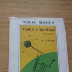 Libros de segunda mano de Ciencias: PROBLEMAS ELEMENTALES DE FISICA Y QUIMICA (UNIDADES, ATOMÍSTICA Y QUIMICA NUCLEAR); M. CLAVER SALAS.. Lote 45119723