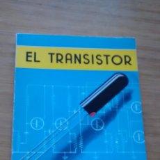 Libros de segunda mano de Ciencias: EL TRANSISTOR EN LA TEORIA Y EN LA PRACTICA; SERVICIOS TÉCNICOS MINIWATT. Lote 45034788