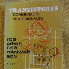 Libros de segunda mano de Ciencias: TRANSISTORES CORMECIALES PROFESIONALES. EQUIVALENCIAS. CARACTERISTICAS. EMILIO GARCIA PEREZ. EDITORI. Lote 51127637