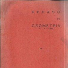 Libros de segunda mano de Ciencias: CUADERNILLO REPASO DE GEOMETRÍA. BARREIRO-RUBIO. ZARAGOZA. 1966. Lote 51140430