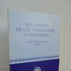 Libros de segunda mano: MECANISMO DE LOS TERREMOTOS Y TECTONICA. A.UDIAS. D.MUÑOZ. E. BUFORN. VER FOTOGRAFIAS ADJUNTAS.. Lote 210127292