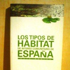 Livros em segunda mão: LOS TIPOS DE HABITAT DE INTERES COMUNITARIO DE ESPAÑA.. Lote 51497137
