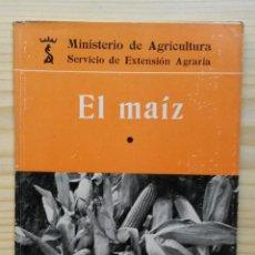 Libros de segunda mano: A021.- EL MAIZ (1).- MINISTERIO DE AGRICULTURA. MADRID, 1962.. Lote 51563068