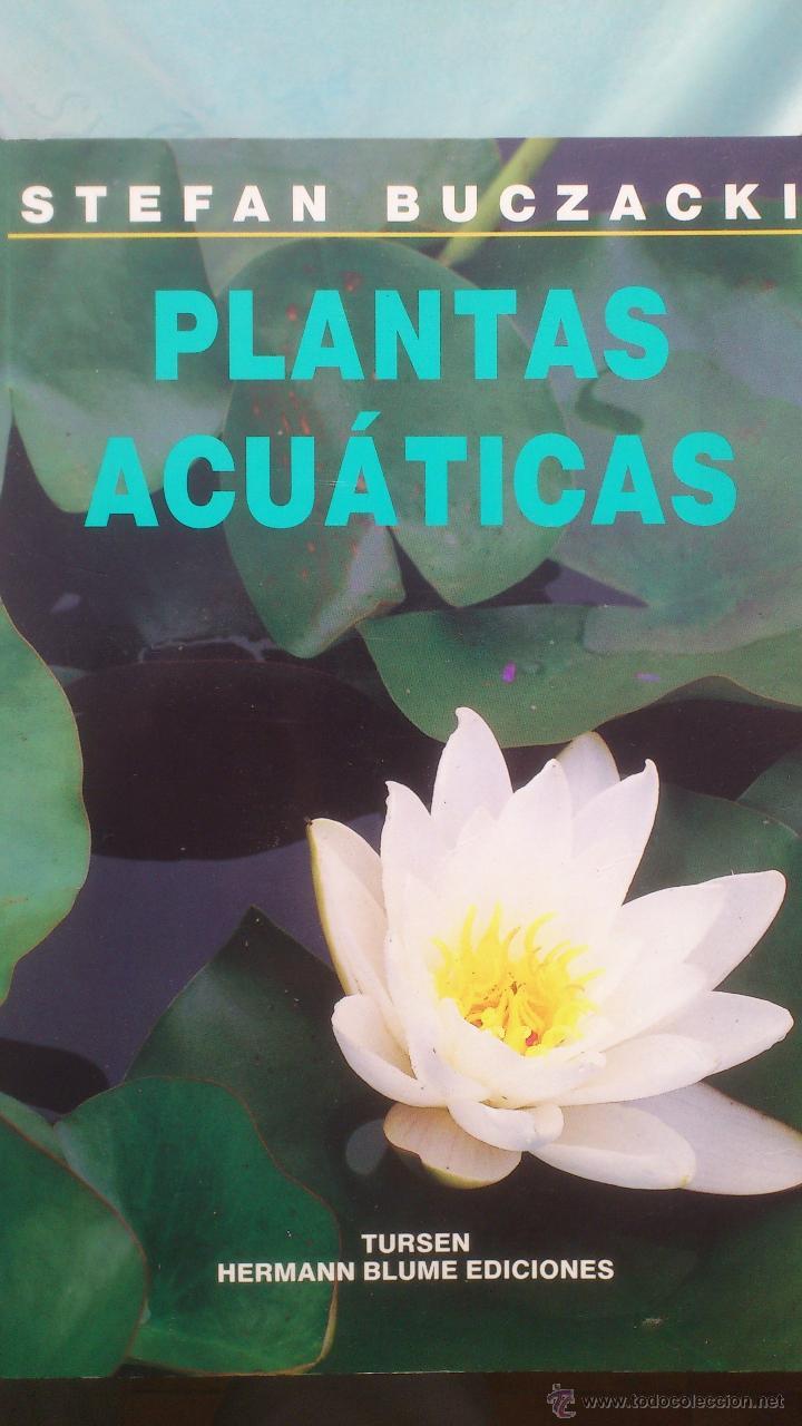 Plantas acuaticas comprar libros de biolog a y bot nica en todocoleccion 51591193 - Libreria segunda mano online ...