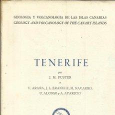 Libros de segunda mano: GEOLOGÍA Y VOLCÁNICA DE LAS ISLAS CANARIAS. TENERIFE. J.M. FUSTER. INS. LUCAS MALLADAS. MADRID.1968. Lote 51684781
