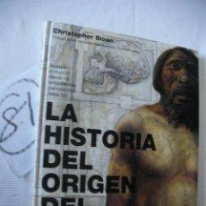 Libros de segunda mano: LA HISTORIA DEL ORIGEN DEL HOMBRE - SLOAN. Lote 51746787