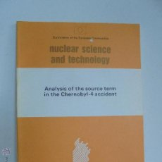 Libros de segunda mano de Ciencias: ANALYSIS OF THE SOURCE TERM IN THE CHERNOBYL 4 ACCIDENT. EUR 12765. NUCLEAR SCIENCE AND TECHNOLOGY. Lote 51817604
