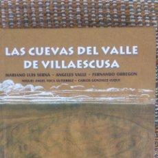 Libros de segunda mano: LAS CUEVAS DEL VALLE DE VILLAESCUSA. Lote 52392775