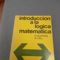 Libros de segunda mano de Ciencias: INTRODUCCION A LA LOGICA MATEMATICA. Lote 52345726