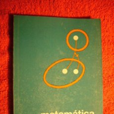 Libros de segunda mano de Ciencias: LUCIENNE FELIX: - MATEMATICA MODERNA - (BUENOS AIRES, 1968). Lote 52356942