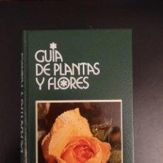 Livres d'occasion: GUÍA DE PLANTAS Y FLORES - FRANCESCO BIANCHINI AZURRA CARRARA PANTANO - GRIJALBO - MUY ILUSTRADO. Lote 52427794