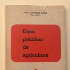 Libros de segunda mano: A047.- DATOS PRACTICOS DE AGRICULTURA.- JUAN RAPALLO ABAD. Lote 52450616