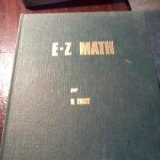 Libros de segunda mano de Ciencias: E Z MATH. POR R. ERGY. CURSO PRECISO Y COMPLETO. . EST9B3. Lote 52453986