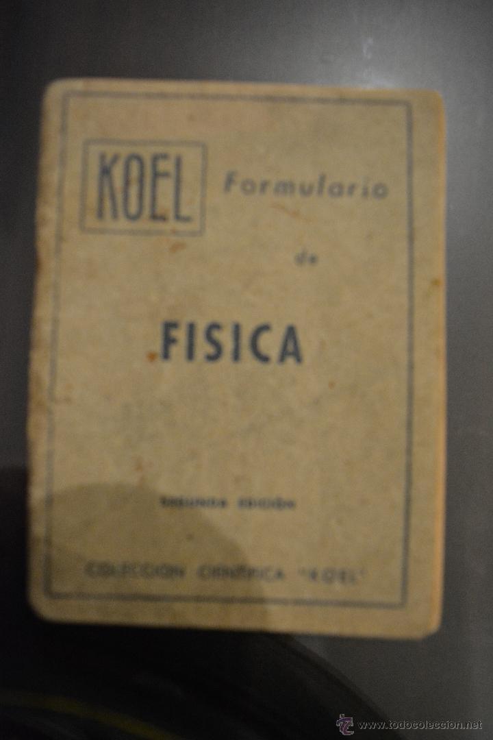 FORMULARIO DE FISICA. COLECCION CIENTIFICA KOEL. AUTOR: JOSE LUIS FERNANDEZ DEL CAMPO (Libros de Segunda Mano - Ciencias, Manuales y Oficios - Física, Química y Matemáticas)