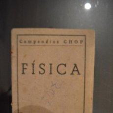 Libros de segunda mano de Ciencias: FISICA. COMPENDIOS CHOP.. Lote 52456979