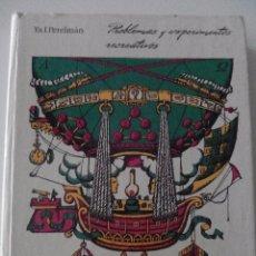 Libros de segunda mano de Ciencias: PROBLEMAS Y EXPERIMENTOS RECREATIVOS, EDITORIAL MIR MOSCÚ,SEGUNDA EDICION, 1983. Lote 52459448