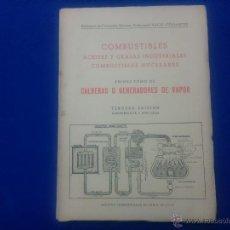 Libros de segunda mano de Ciencias: LIBRO - 'CALDERAS O GENERADORES DE VAPOR', PRIMER TOMO, TERCERA EDICIÓN, AÑO 1960.. Lote 52489059