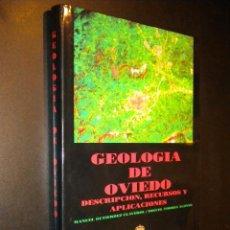 GEOLOGIA DE OVIEDO - DESCRIPCION, RECURSOS Y APLICACIONES / M. GUTIERREZ CLAVERO y M.TORRES ALONSO