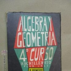 Livres d'occasion: LIBRO DE TEXTO ALGEBRA Y GEOMETRIA. R. ROMERO MERCADAL Y M. CABEZAS.. Lote 52522798