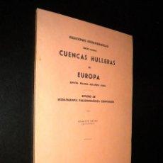Libros de segunda mano: CUENCAS HULLERAS DE EUROPA / ESPAÑA, BELGICA, HOLANDA, RUSIA / IGNACIO PATAC / 1944. Lote 52583361