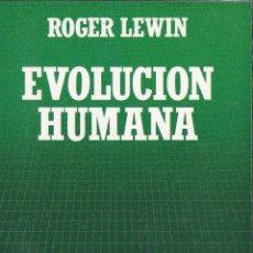 Libros de segunda mano: EVOLUCION HUMANA ROGER LEWIN BIBLIOTECA CIENTÍFICA SALVAT N64 1986. Lote 52596806