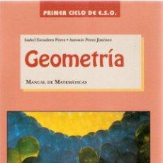 Libros de segunda mano de Ciencias: MANUAL DE GEOMETRÍA PRIMER CICLO DE ESO. Lote 52610620