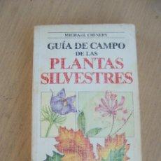 Libros de segunda mano: GUÍA DE CAMPO DE LAS PLANTAS SLIVESTRES, BLUME 1988 1ª ED.. Lote 52712761