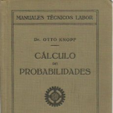 Libros de segunda mano de Ciencias: 0019077 CÁLCULO DE PROBABILIDADES / DR. OTTO KNOPF. Lote 52733538