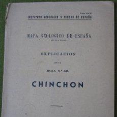 Libros de segunda mano: CHINCHON - 1946 - INSTITUTO GEOLOGICO Y MINERO DE ESPAÑA - EXPLICACION DE LA HOJA Nº 606.. Lote 52752991