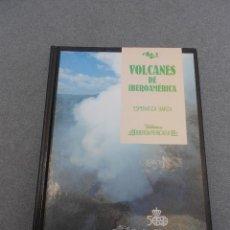 Libri di seconda mano: VOLCANES DE IBEROAMERICA. Lote 52817356