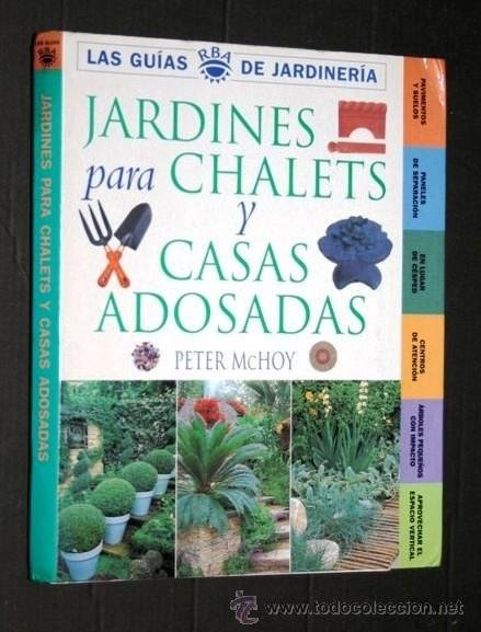 jardines para chalets y casa adosadas peter m comprar libros de biologa y botnica en