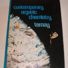 Libros de segunda mano de Ciencias: ANDREW L. TERNAY, JR. CONTEMPORARY ORGANIC CHEMISTRY. RM72182. . Lote 52939572